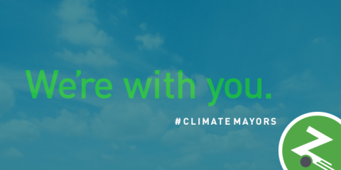 We're with you, Climate Mayors